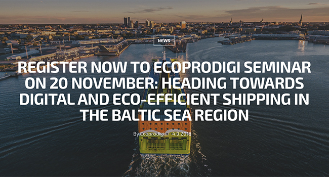 ECOPRODIGI seminar: Towards digital and eco-efficient ship- ping in the Baltic Sea region